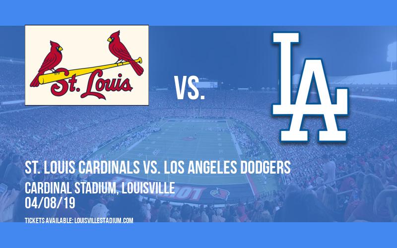 St. Louis Cardinals vs. Los Angeles Dodgers at Cardinal Stadium