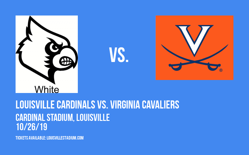 Louisville Cardinals vs. Virginia Cavaliers at Cardinal Stadium