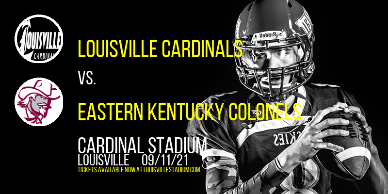 Louisville Cardinals vs. Eastern Kentucky Colonels at Cardinal Stadium